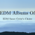 Best EDM Albums Of The Year 2018: EDM Sauce Critic's Choice